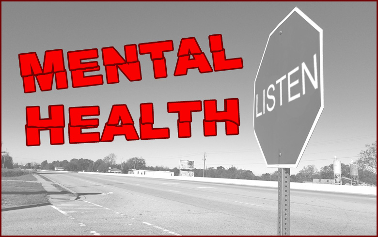Mental Health: Stop Talking and Start LISTENING, for Crying out Loud!