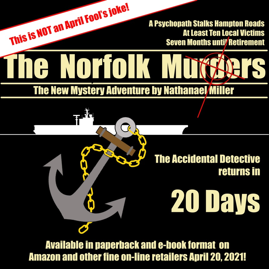 This is NOT an April Fool's Joke; the Accidental Detective Returns in 20 Days!