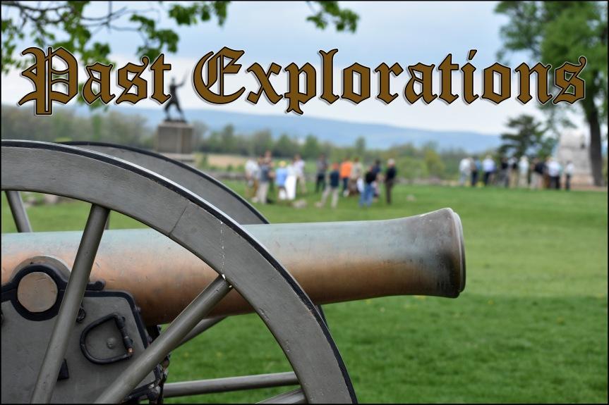 Past Exploration: Gettysburg 158, Part1